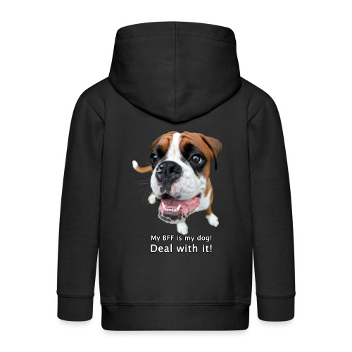 My BFF is my dog deal with it - Kids' Premium Zip Hoodie