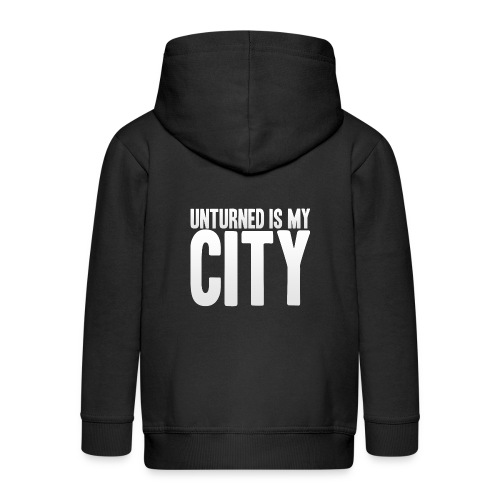 Unturned is my city - Kids' Premium Zip Hoodie