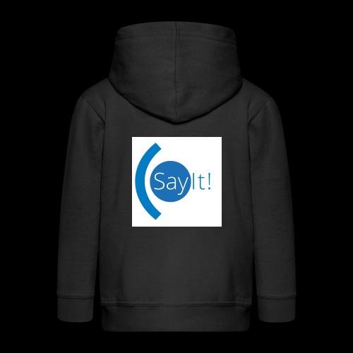 Sayit! - Kids' Premium Hooded Jacket