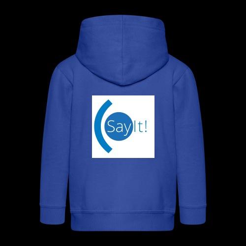 Sayit! - Kids' Premium Zip Hoodie