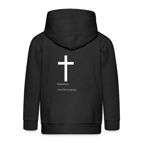 Katholisch. Aus Überzeugung. - Kinder Premium Kapuzenjacke