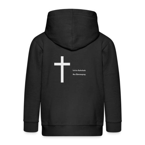 Ich bin katholisch. Aus Überzeugung. - Kinder Premium Kapuzenjacke