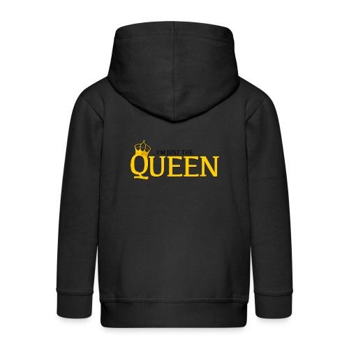 I'm just the Queen - Veste à capuche Premium Enfant