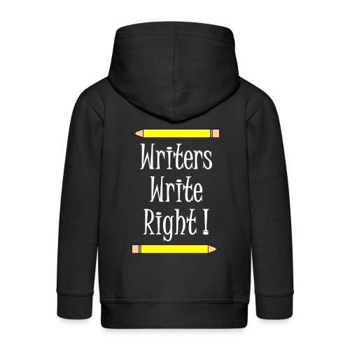 Writers Write Right White Text - Kids' Premium Zip Hoodie