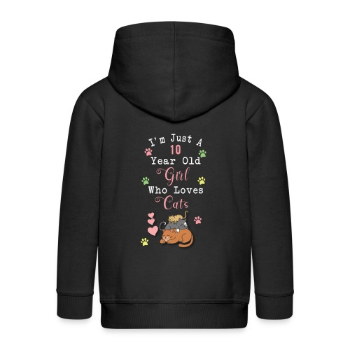 I'm just a 10 year old girl who loves cats - Veste à capuche Premium Enfant