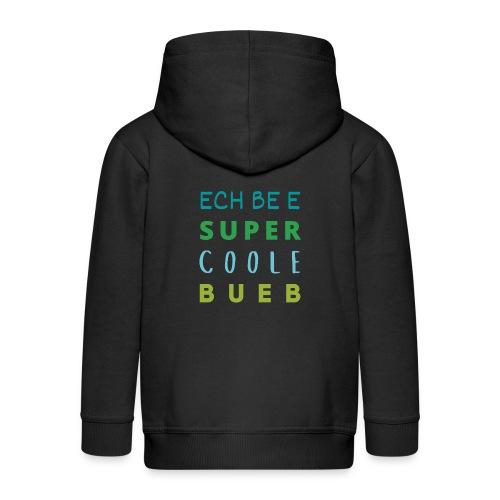 ECH BE E SUPER COOLE BUEB - Kinder Premium Kapuzenjacke