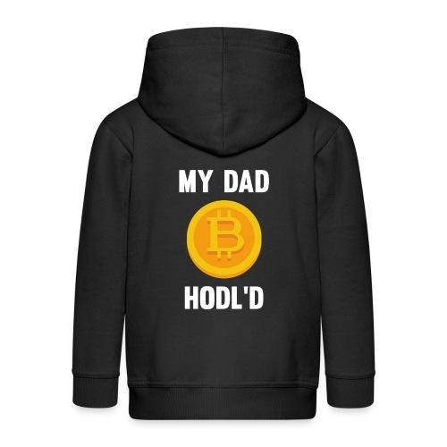 MY DAD HODL'D BITCOIN - Kinderen Premium jas met capuchon