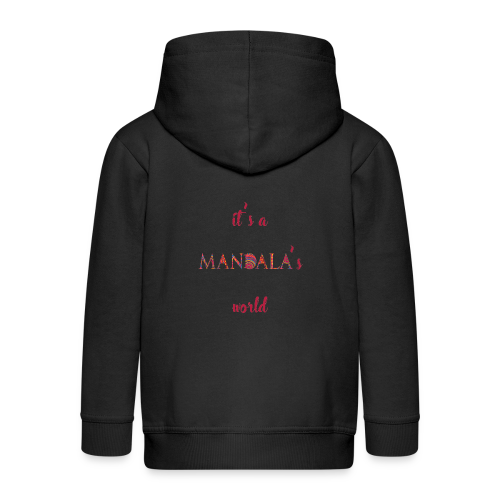 It's a mandala's world - Kids' Premium Zip Hoodie