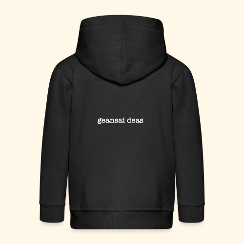 geansai deas - Kids' Premium Hooded Jacket