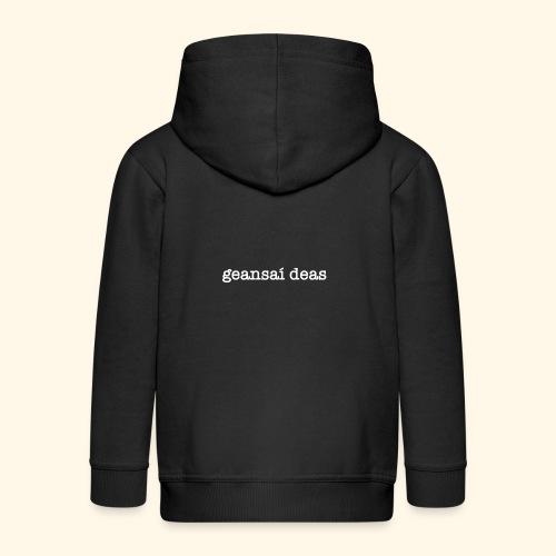 geansai deas - Kids' Premium Zip Hoodie