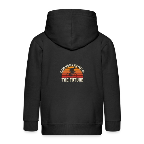 Bicycling is a big part of the future - Kids' Premium Zip Hoodie
