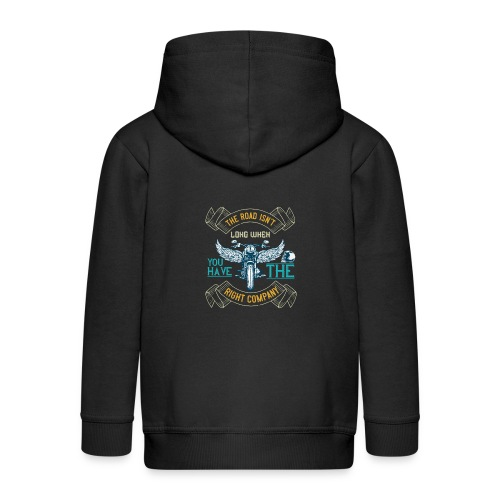 The road isn't long when you have the right compan - Kids' Premium Zip Hoodie