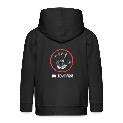 No Touchies 004 - Kids' Premium Zip Hoodie