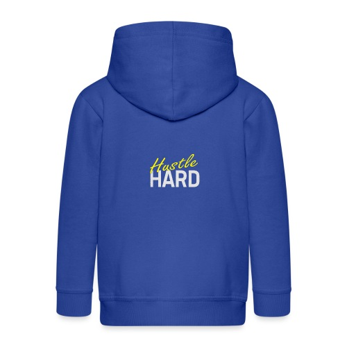 Hustle hard - Veste à capuche Premium Enfant