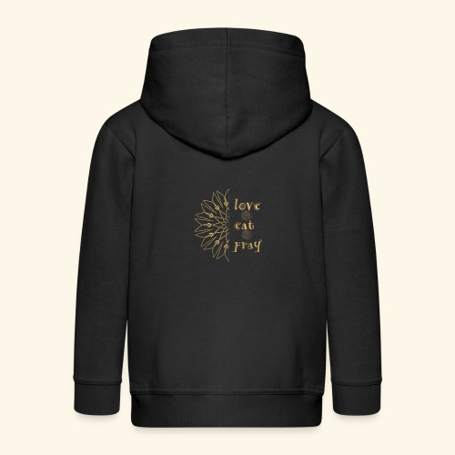 Eat Love & Pray - Kids' Premium Zip Hoodie