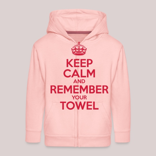 Keep Calm and Remember your Towel | nerd | hipster - Kinder Premium Kapuzenjacke
