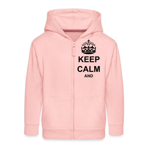 Keep Calm And Your Text Best Price - Kids' Premium Zip Hoodie