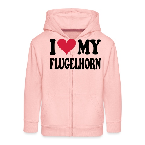 I LOVE MY FLUGELHORN - Kids' Premium Zip Hoodie