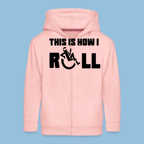 This is how i roll 006 - Kinderen Premium jas met capuchon