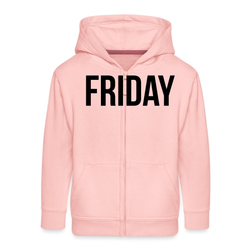 Friday - Kids' Premium Zip Hoodie