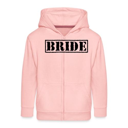 Bride - Kids' Premium Zip Hoodie