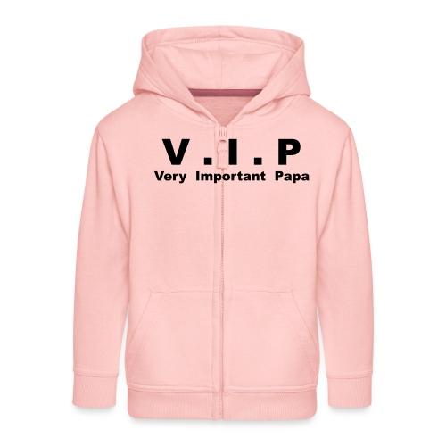 Very Important Papa - V.I.P - Veste à capuche Premium Enfant