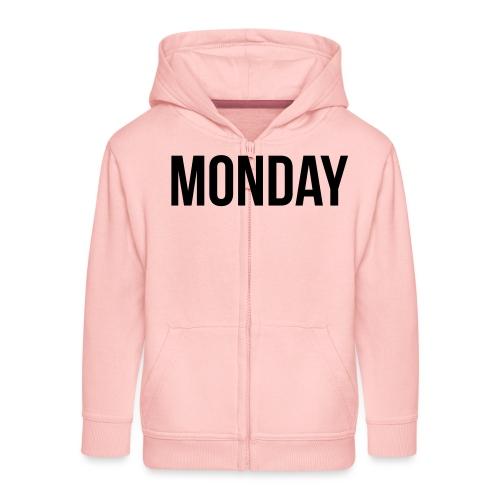 Monday - Kids' Premium Zip Hoodie