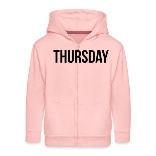 Thursday - Kids' Premium Zip Hoodie