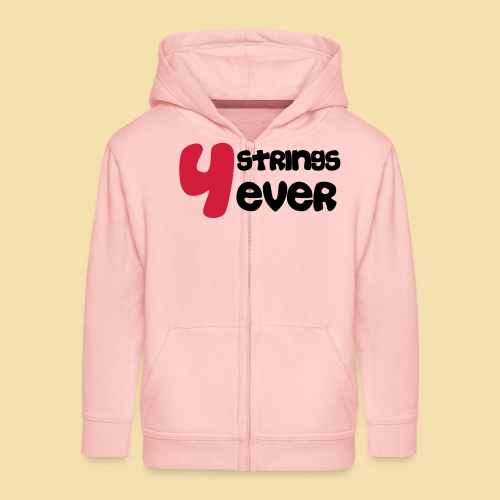 4 Strings 4 ever - Kinder Premium Kapuzenjacke