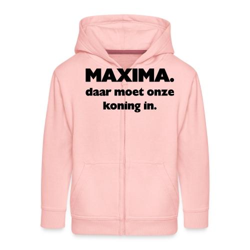 Maxima daar onze Koning in - Kinderen Premium jas met capuchon