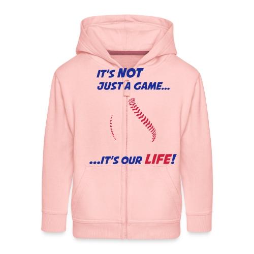 Baseball is our life - Kids' Premium Zip Hoodie