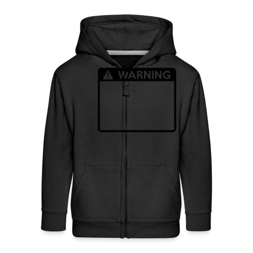 Warning Sign (1 colour) - Kids' Premium Zip Hoodie