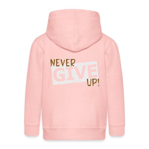Never Give Up - Lasten premium hupparitakki