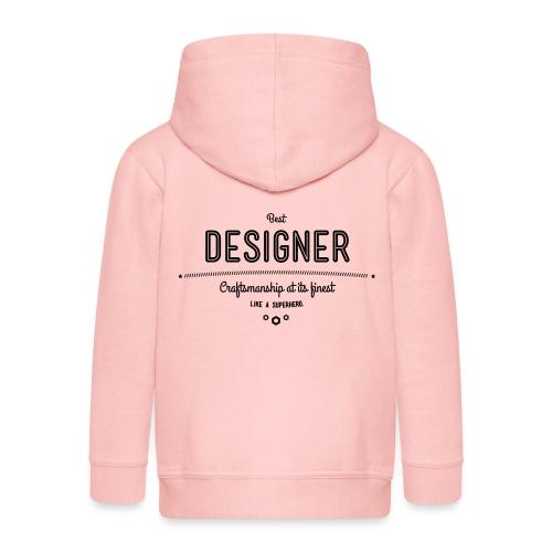 Bester Designer - Handwerkskunst vom Feinsten, wie - Kinder Premium Kapuzenjacke