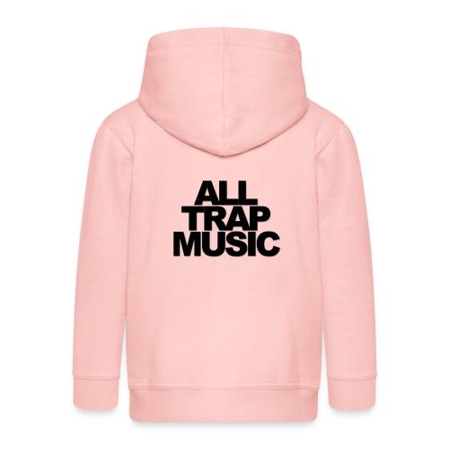 All Trap Music - Veste à capuche Premium Enfant