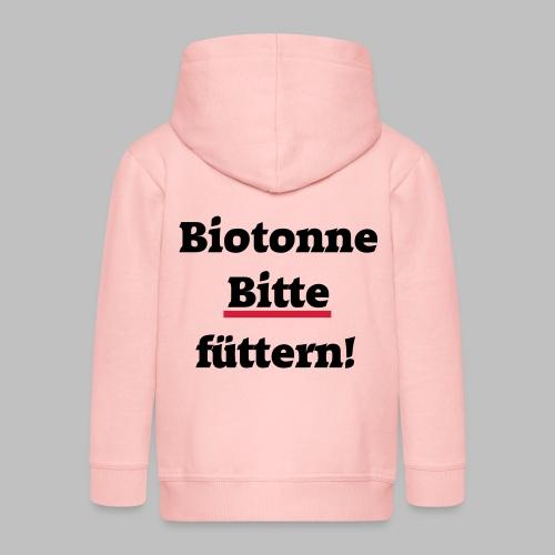 Biotonne - Bitte füttern! - Kinder Premium Kapuzenjacke