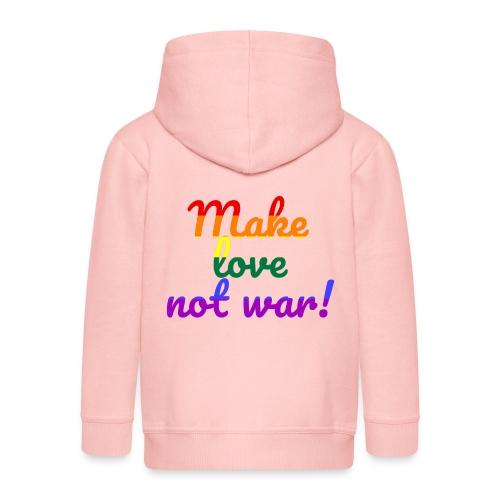 make love not war - Kinder Premium Kapuzenjacke