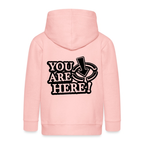 You are here! - Kids' Premium Hooded Jacket