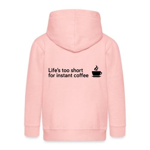Coffee Life's Too Short - Kids' Premium Hooded Jacket