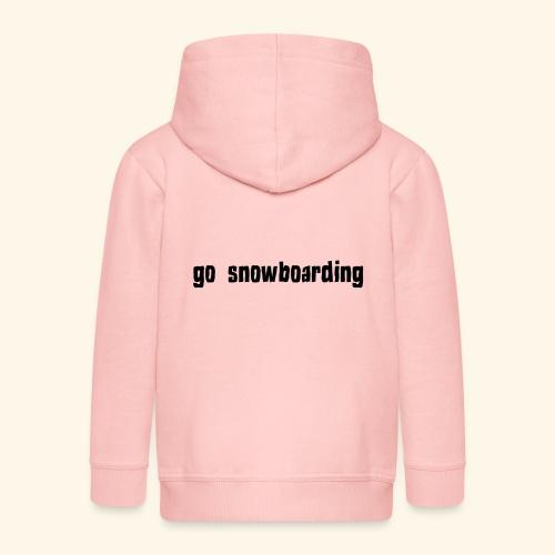 go snowboarding t-shirt geschenk idee - Kinder Premium Kapuzenjacke