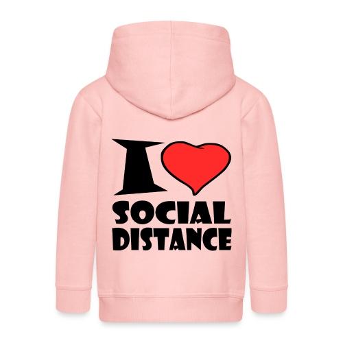 I Love Social Distance - Kinder Premium Kapuzenjacke