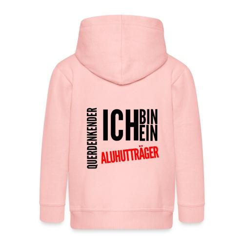 Ich bin querdenkender ALUHUTTRÄGER - Kinder Premium Kapuzenjacke