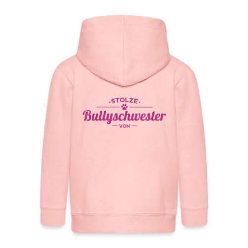 Bullyschwester Wunschname - Kinder Premium Kapuzenjacke