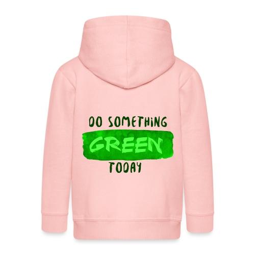 So Something Green Today - Veste à capuche Premium Enfant