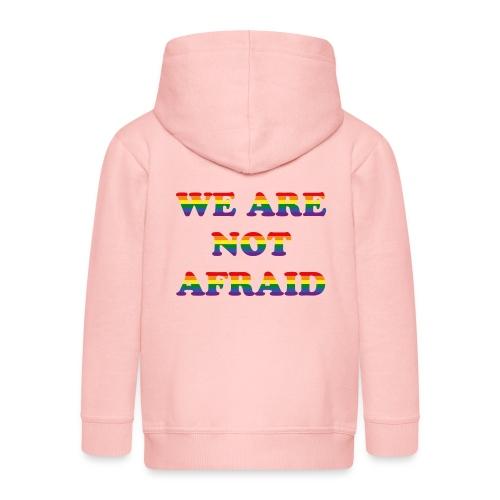 We are not afraid - Kids' Premium Zip Hoodie