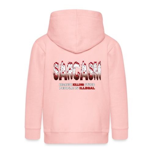 SARCASM - Kids' Premium Zip Hoodie
