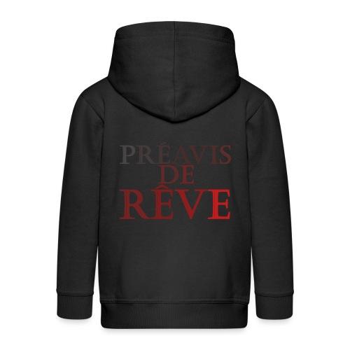 préavis de rêve (rouge) - Veste à capuche Premium Enfant