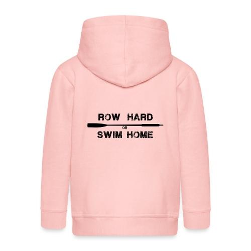 St Ayles Skiff - row hard or swim home - Kids' Premium Zip Hoodie