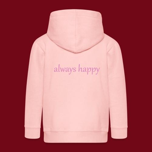 always happy - Kinder Premium Kapuzenjacke