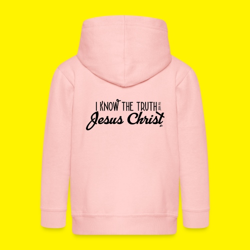I know the truth - Jesus Christ // John 14: 6 - Kids' Premium Zip Hoodie